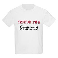 Trust Me I'm a Nutritionist T-Shirt