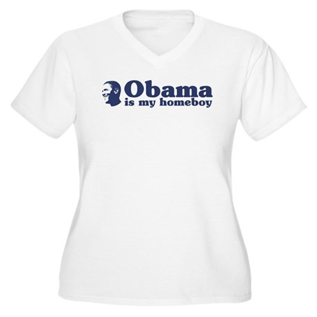 Obama is my homeboy Women's Plus Size V-Neck T-Shi
