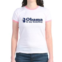 Obama is my homeboy Jr. Ringer T-Shirt