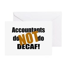 Accountant NOT Decaf! Greeting Cards (Pk of 10)