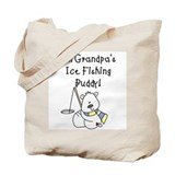 Grandpa's Ice Fishing Buddy Tote Bag
