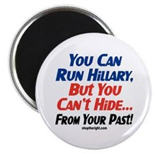 You Can Run Hillary Magnet