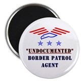 Undocumented Border Patrol 2.25&quot; Magnet (100 pack)