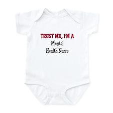 Trust Me I'm a Mental Health Nurse Infant Bodysuit
