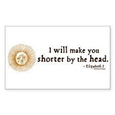 Elizabeth Beheading Quote Rectangle Decal