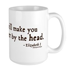 Elizabeth Beheading Quote Mug