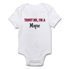 Trust Me I'm a Mayor Infant Bodysuit