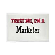 Trust Me I'm a Marketer Rectangle Magnet