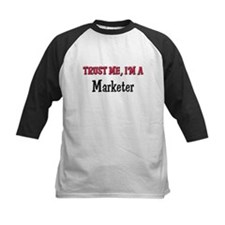 Trust Me I'm a Marketer Tee