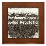 Gardener's soiled reputation Framed Tile