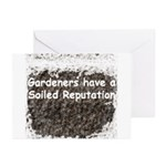 Gardener's soiled reputation Greeting Cards (Pk of