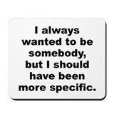 Cool Jane wagner quotation Mousepad