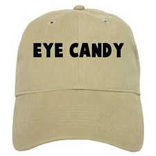 Eye candy Baseball Cap