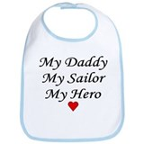 My Daddy My Sailor My Hero Bib