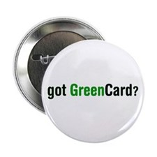 "got Green Card 2.25"" Button (10 pack)"
