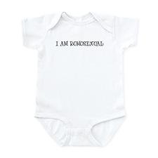 I AM ROMOSEXUAL Infant Bodysuit