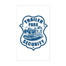 Trailer Park Security Rectangle Decal