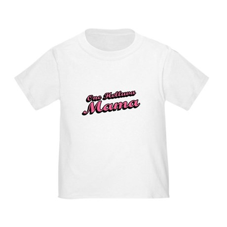 One Helluva Mama Toddler T-Shirt