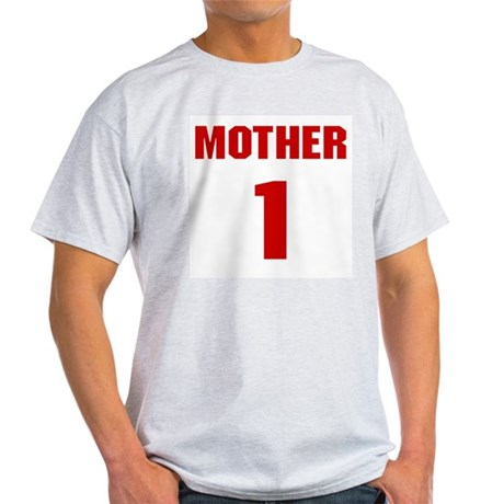#1 Mother - Jersey Ash Grey T-Shirt