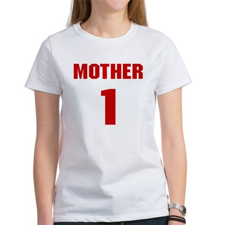 #1 Mother - Jersey Womens T-Shirt