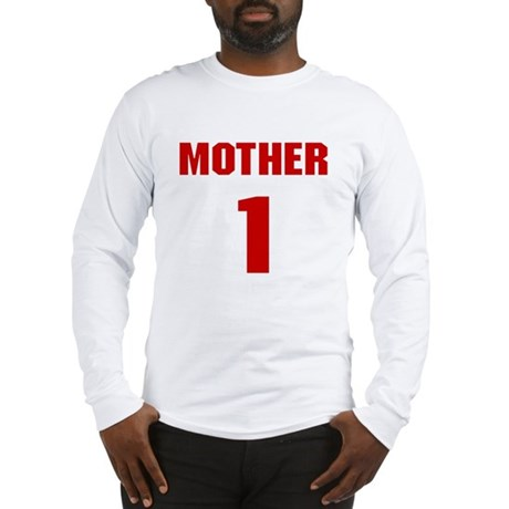 #1 Mother - Jersey Long Sleeve T-Shirt
