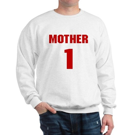 #1 Mother - Jersey Sweatshirt