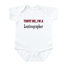 Trust Me I'm a Lexicographer Infant Bodysuit