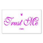 Trust Me Rectangle Sticker