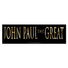 John Paul the Great Bumper Sticker #3