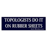 Topologists Bumper Bumper Sticker