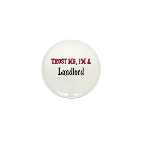 Trust Me I'm a Landlord Mini Button