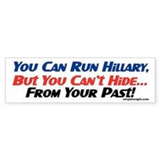 You Can Run Hillary Bumper Bumper Sticker