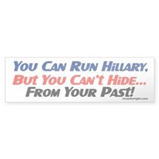 You Can Run Hillary Bumper Car Sticker