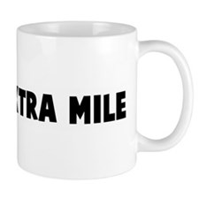 Go the extra mile Mug