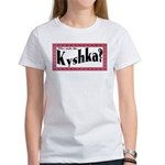 Kyshka Women's T-Shirt