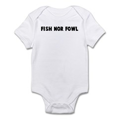 Fish nor fowl Infant Bodysuit