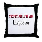 Trust Me I'm an Inspector Throw Pillow