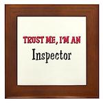 Trust Me I'm an Inspector Framed Tile
