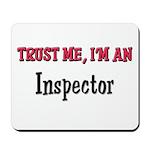 Trust Me I'm an Inspector Mousepad
