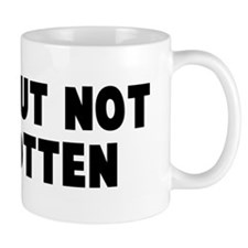 Gone but not forgotten Mug