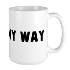 I did it my way Mug