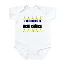 I'm Famous in New Guinea Infant Bodysuit