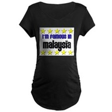 I'm Famous in Malaysia T-Shirt