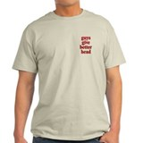 Guys Give Better Head T-Shirt