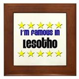 I'm Famous in Lesotho Framed Tile