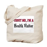 Trust Me I'm a Health Visitor Tote Bag