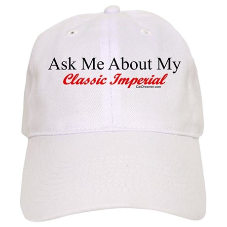 """Ask About My Inperial"" Cap"