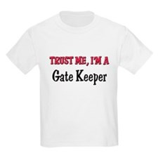 Trust Me I'm a Gate Keeper T-Shirt
