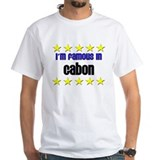 I'm Famous in Gabon Shirt