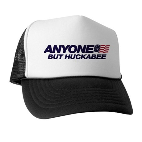 Anyone But Huckabee Trucker Hat